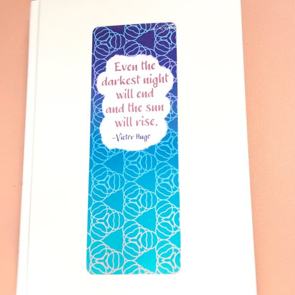 Even the darkest night will end and the sun will rise geometric bookmark