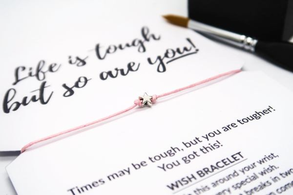 Life is tough but so are you wish bracelet