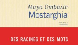 "Lauréat 2017 ""Mostarghia"" de Maya Ombasic"