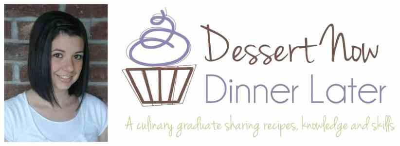 DessertNowDinnerLater