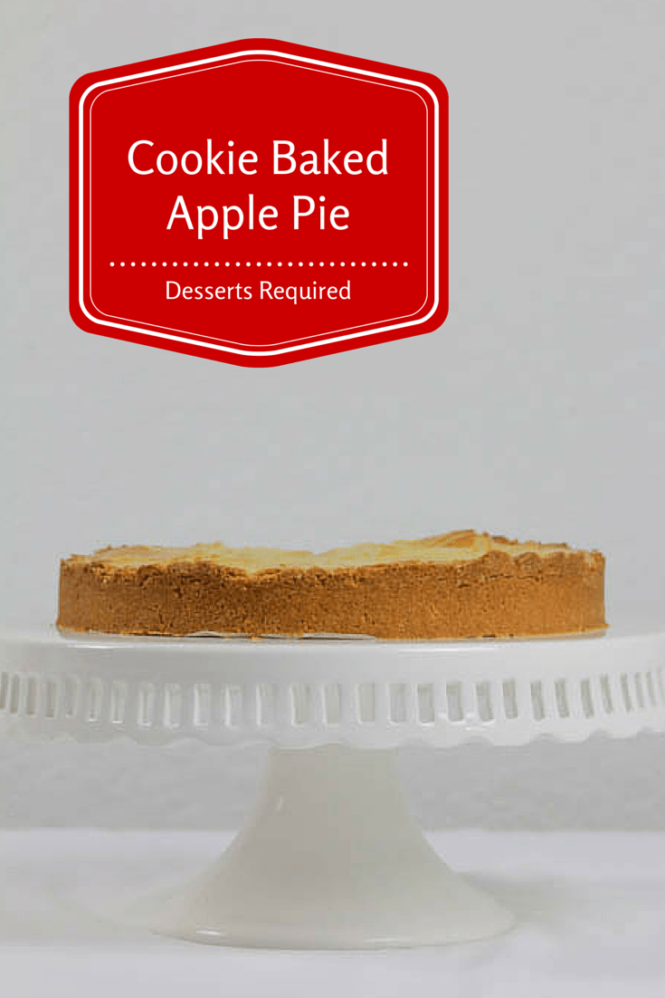 Desserts Required - Cookie Baked Apple Pie