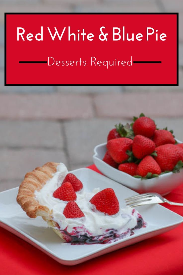 Desserts Required's Red White and Blue Pie will be the fireworks of your 4th of July celebration.  Blueberries, strawberries and whipped cream are sure to light up your party.