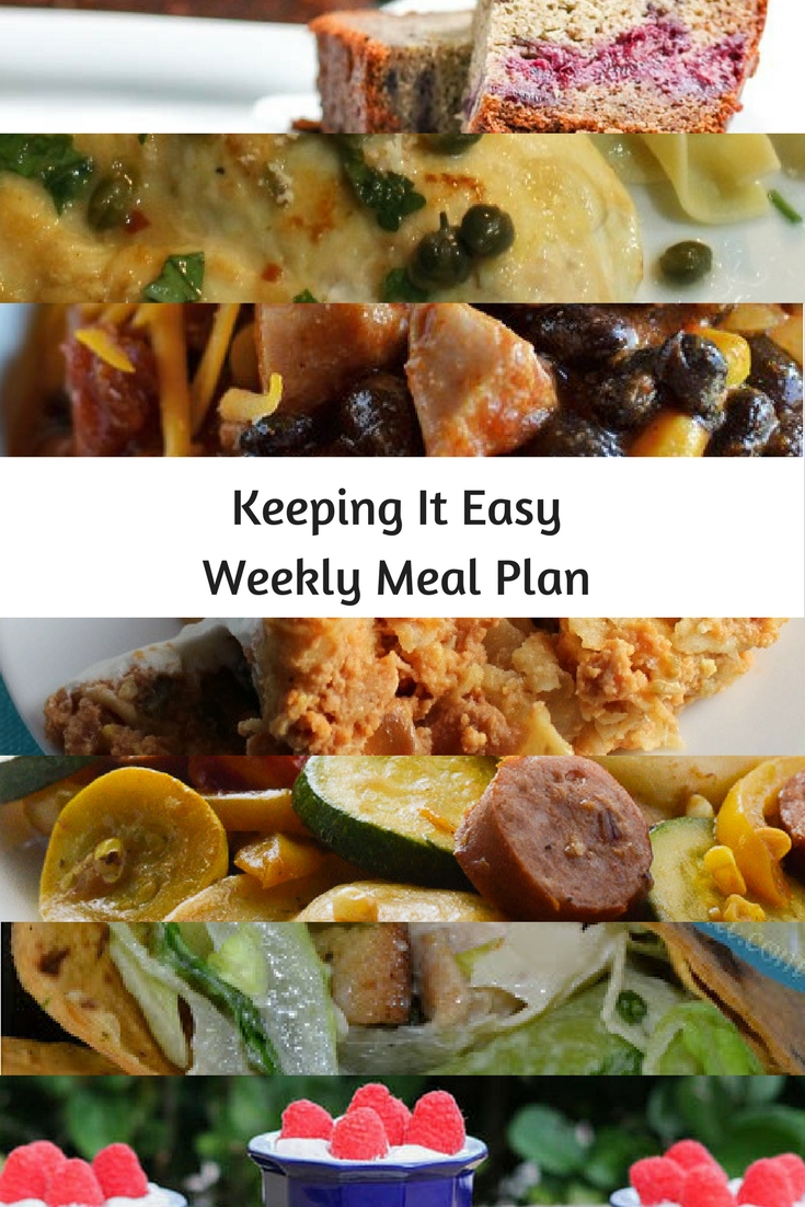 Easy Weekly Meal Plan #27 from My Fearless Kitchen. This week's meal plan includes Banana Blackberry Bread, Chicken Caesar Wraps, Slow Cooker Chicken Chili, Easy Chicken Piccata, Chicken Chilaquiles with Eggs, Kielbasa & Pierogies with Summer Vegetables, and Raspberry Chocolate Kiss.