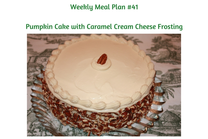 Weekly Meal Plan #41 is filled with delicious breakfast, lunch and dinner options. Pumpkin Cake with Caramel Cream Cheese Frosting is a must!