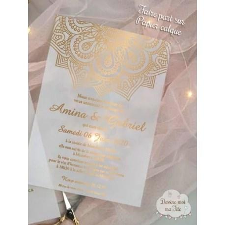 faire part de mariage papier calque papier transparent dore oriental