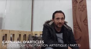 Astuces pour l'inspiration artistique – Carnaval des articles