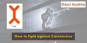 How to fight against Coronavirus