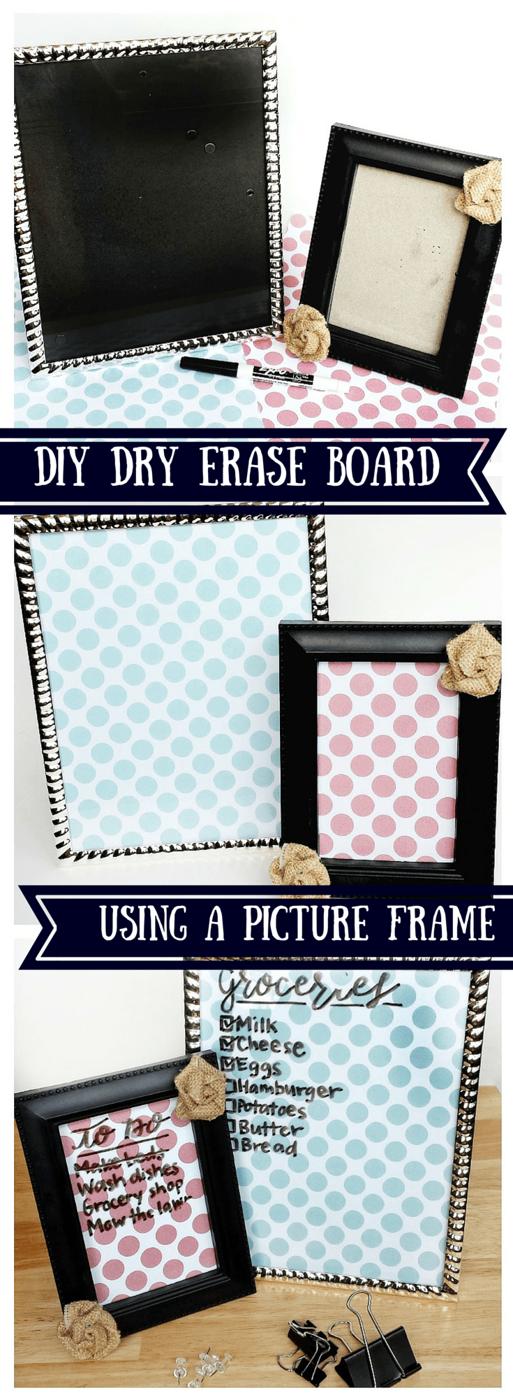DIY Dry Erase Frames Using a Picture Frame