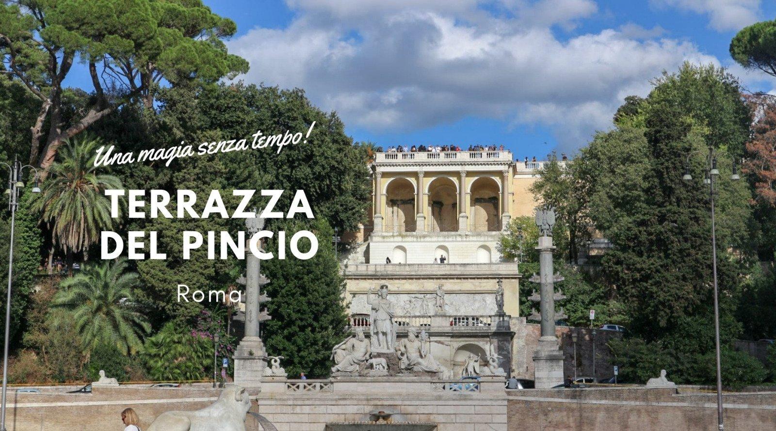 La Terrazza Del Pincio Luoghi Magici Di Una Roma