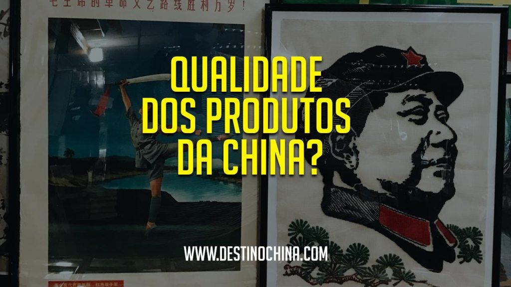 Qualidade dos produtos da China? Procedência e qualidade de produtos importados da China