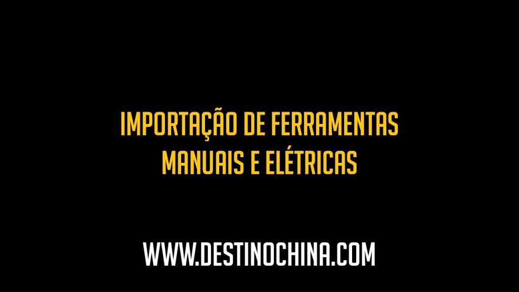 Importação de Lâmpadas Luminárias e afins Importação de ferramentas manuais e elétricas