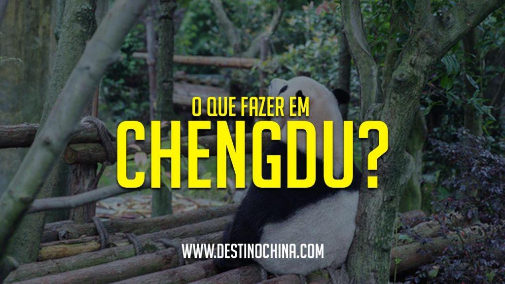 O que fazer em Chengdu? O que fazer em Chengdu