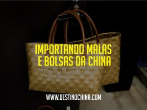 Importando-malas-e-bolsas-da-China