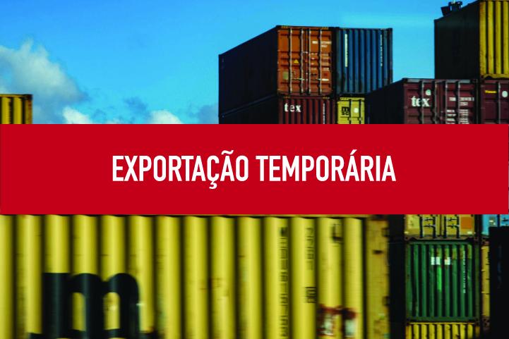 Exportação Temporária Exportação temporária