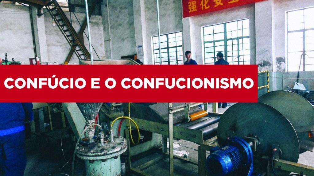 Confúcio e o confucionismo Confúcio e o confucionismo