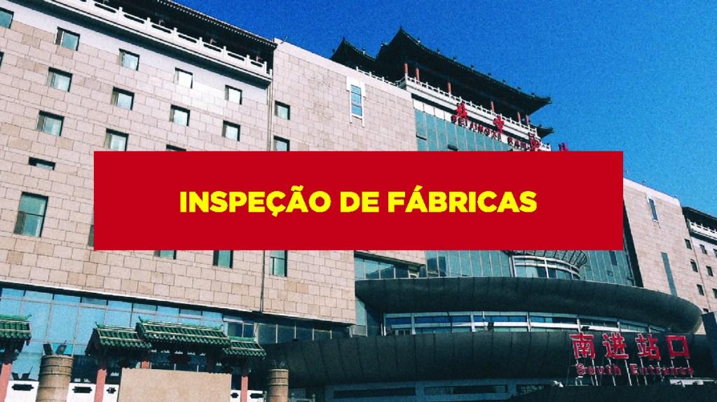 Inspeção de fábricas Inspeção de fábricas na China