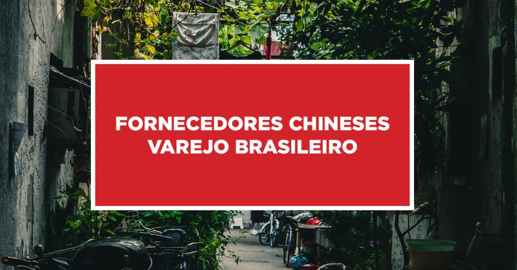 Fornecedores chineses varejo brasileiro Contato com fornecedores chineses varejo brasileiro na China