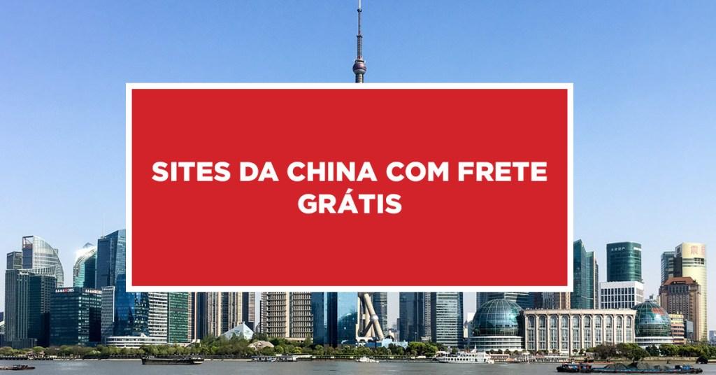 Sites da China com Frete Grátis Apresentação de site da China com frete gratuito