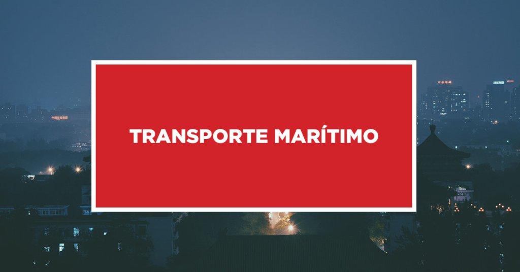 Transporte Marítimo Trâmites necessários para transporte marítimo na China
