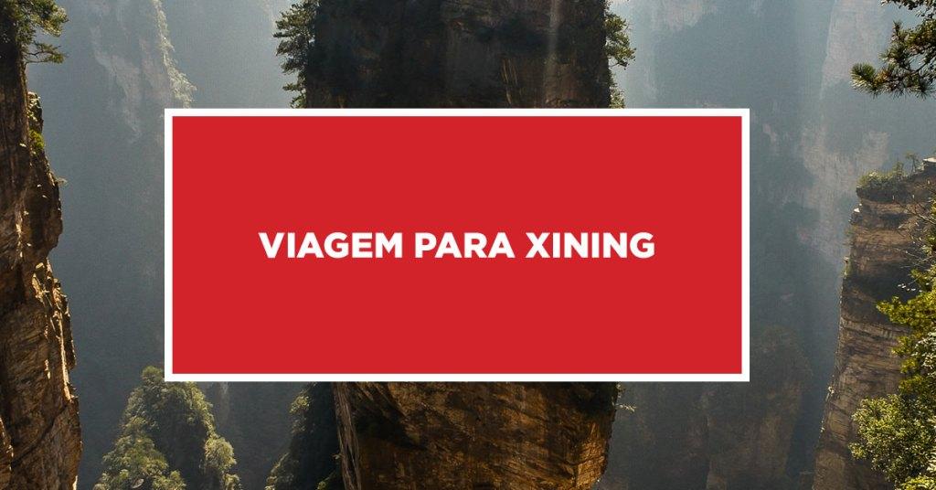 Viagem para Xining Descobrindo os caminhos para Xining