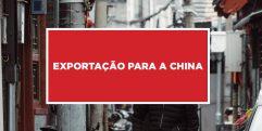 Exportação para a China Processo de importados para a China