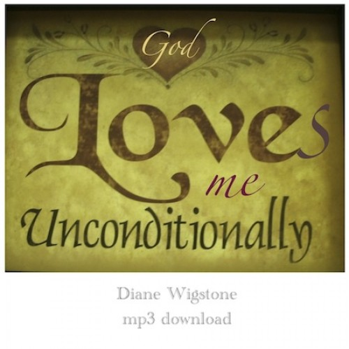 God Loves Me Unconditionally Song Music Single