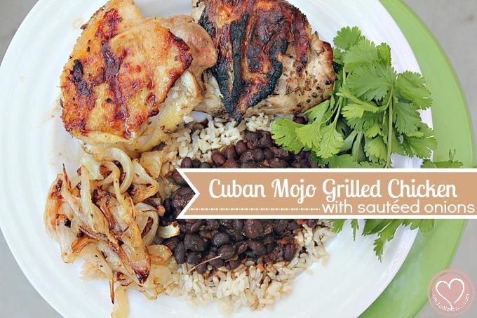 Cuban Mojo Grilled Chicken With Saut 233 Ed Onions De Su Mama