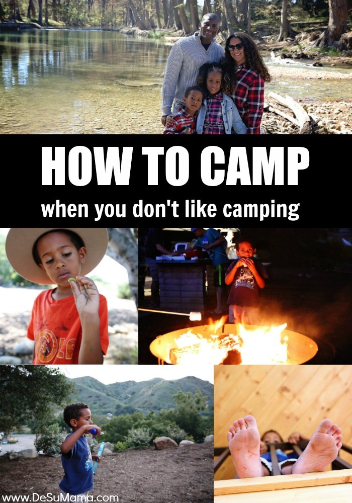 How to Camp When You Don't Like Camping