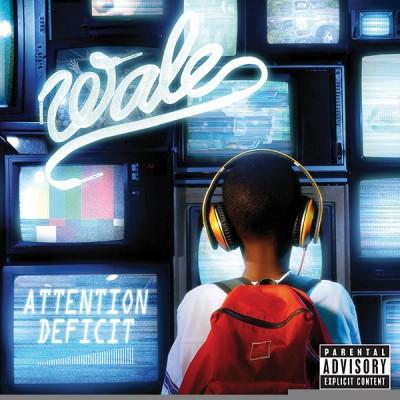Wale - Attention Deficit Album Cover