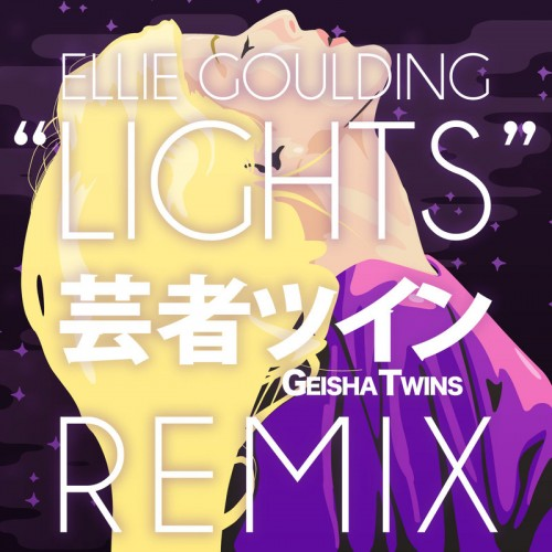 Ellie Goulding - Lights (Geisha Twins Remix)