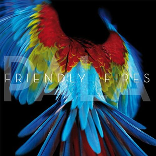 Friendly Fires - Pala (Album Review)