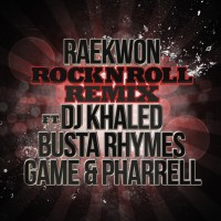 Raekwon - Rock 'n' Roll Remix