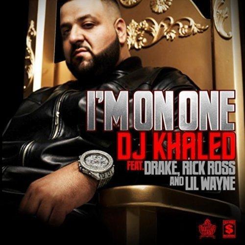 DJ Khaled I'm On One KillaGraham Remix