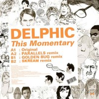 Delphic This Momentary Skream Remix