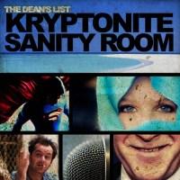 The Dean's List Kryptonite Sanity Room