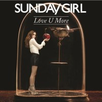 Sunday Girl Love U More