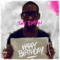 Tinie Tempah Like It Or Love It Happy Birthday