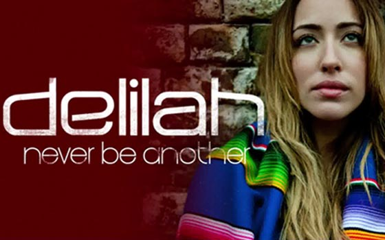 Delilah Never Be Another
