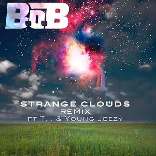 B.o.B. Strange Clouds Remix