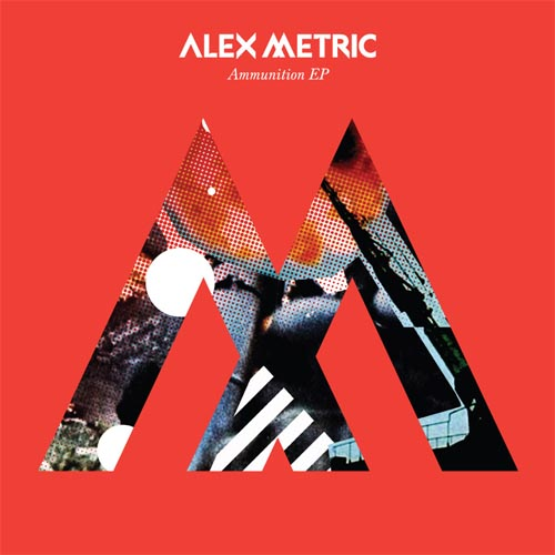 Alex Metric Ammunition EP