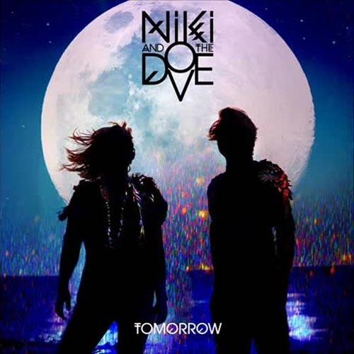 Niki and the Dove Tomorrow