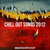 Chillout songs 2012