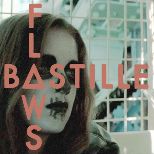Bastille Flaws Russ Chimes Remix