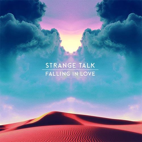 Strange Talk Falling In Love