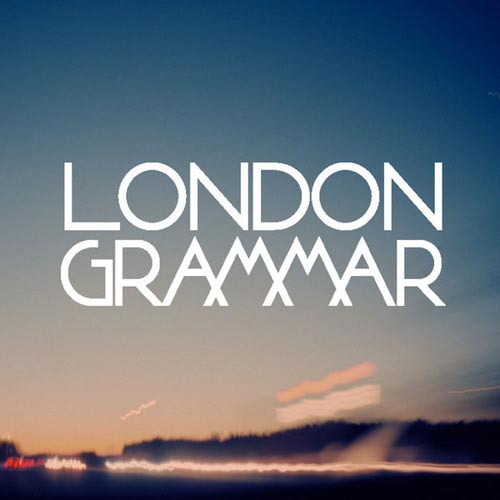 London Grammar Hey Now