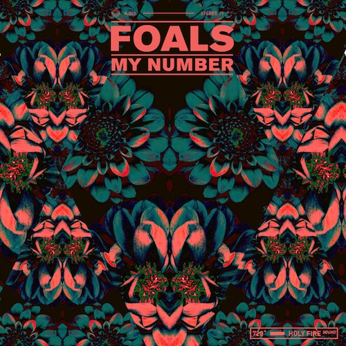 Foals My Number Hot Chip Remix