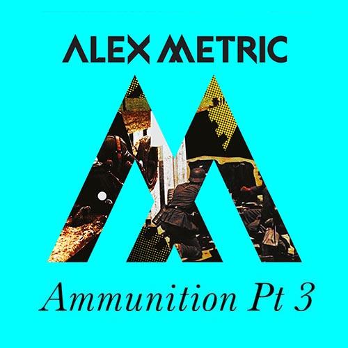Alex Metric Ammunition Part 3 Illum