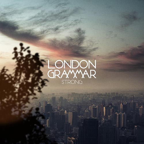 London Grammar Strong High Contrast Remix