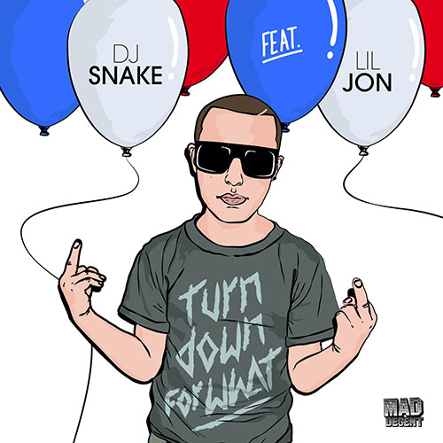 DJ Snake Turn Down For What