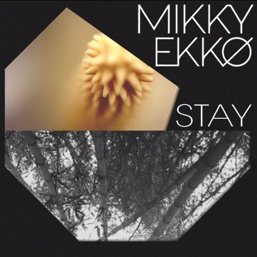 Mikky Ekko Stay